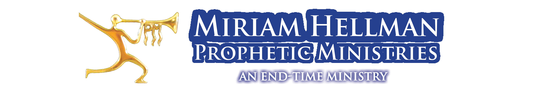 Miriam Hellman Prophetic Ministries